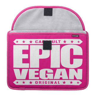 EPIC VEGAN - A Plant-Based, Juice Drinking Warrior Sleeve For MacBook Pro