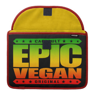 EPIC VEGAN - A Plant-Based, Juice Drinking Warrior Sleeves For MacBook Pro