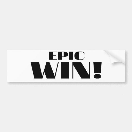 Epic Win! Bumper Sticker