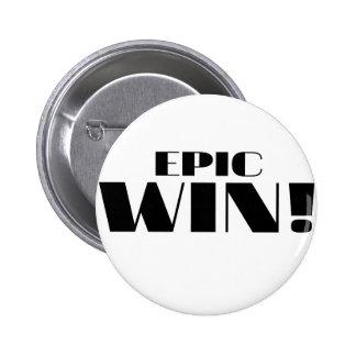 Epic Win! Pin