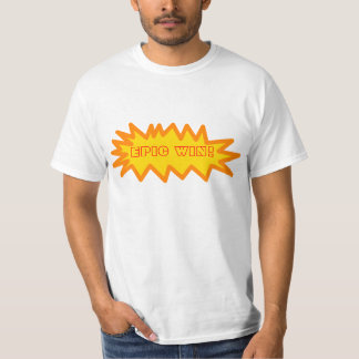 Epic Win Value Shirt