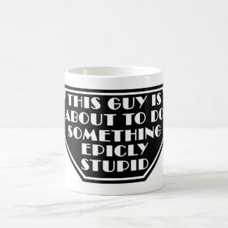 Epicly Stupid Coffee Mug