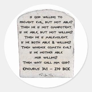 ¿Epicurus - por qué llámelo dios? Pegatina Redonda