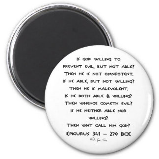 Epicurus - Why call him god? - Plain 2 Inch Round Magnet