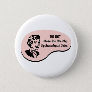 Epidemiologist Voice Button