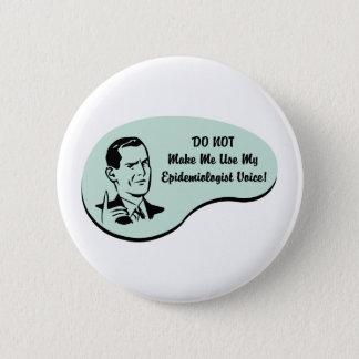 Epidemiologist Voice Pinback Button