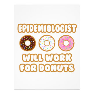 Epidemiologist .. Will Work For Donuts Custom Letterhead
