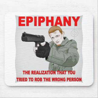 Epifanía la realización que usted intentó a Rob Alfombrilla De Ratón