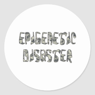 epigenetic more disaster classic round sticker