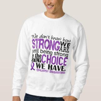 Epilepsia cómo es fuerte somos sudadera