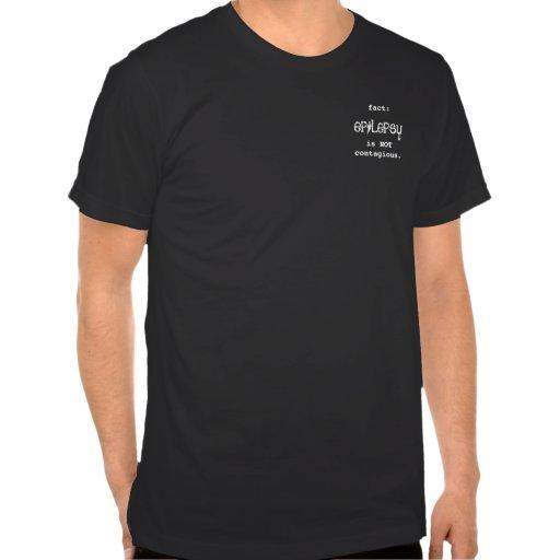 epilepsia, hecho: , es NOTcontagious. Camisetas