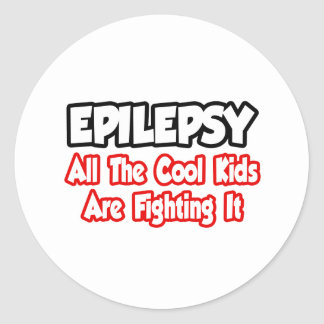 Epilepsy...All The Cool Kids Are Fighting It Classic Round Sticker