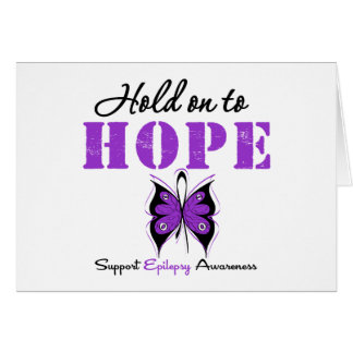 Epilepsy HOLD ON TO HOPE Greeting Card