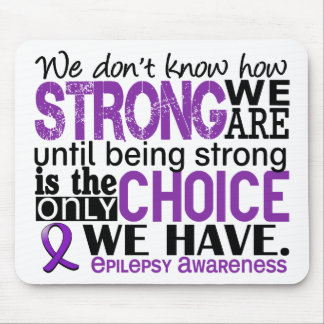 Epilepsy How Strong We Are Mouse Pad