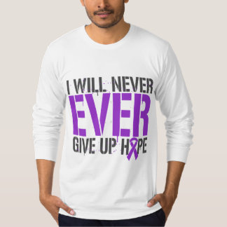 Epilepsy I Will Never Ever Give Up Hope Tshirts