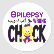 Epilepsy Messed With The Wrong Chick Classic Round Sticker