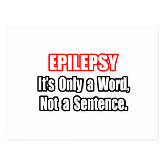 Epilepsy...Not a Sentence Postcard