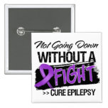 Epilepsy Not Going Down Without a Fight 2 Inch Square Button