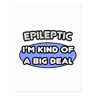 Epileptic ... I'm Kind of a Big Deal Postcard