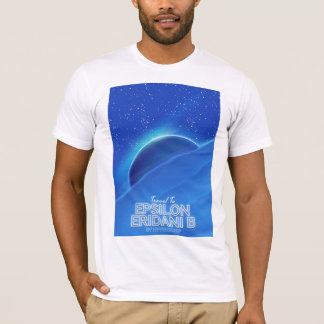 Epsilon Eridani b science fiction Travel poster T-Shirt