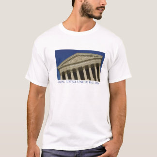 Equal Justice Under the Law T-shirt