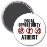 Equal Opportunity Atheist 3 Inch Round Magnet