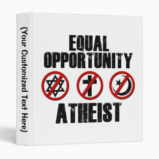 Equal Opportunity Atheist 3 Ring Binder