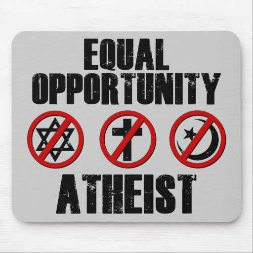 Equal Opportunity Atheist Mouse Pad