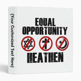 Equal Opportunity Heathen 3 Ring Binder