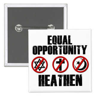 Equal Opportunity Heathen Button