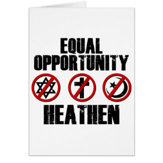 Equal Opportunity Heathen Card