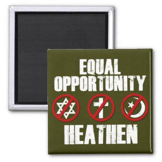 Equal Opportunity Heathen Magnet