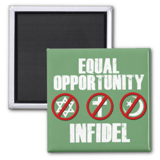 Equal Opportunity Infidel Magnet