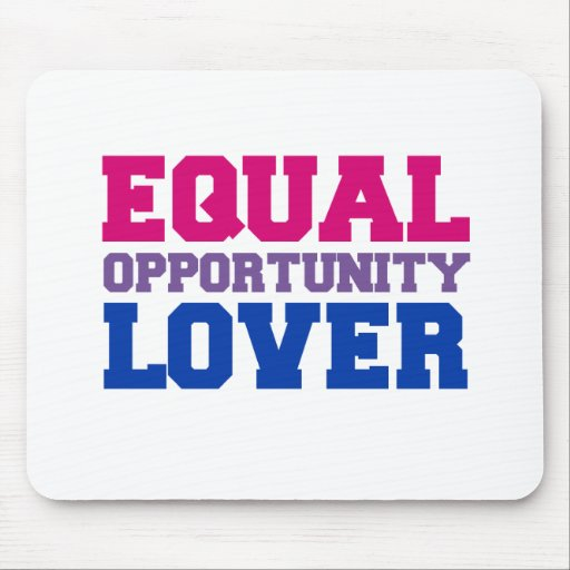 Equal Opportunity Lover Mouse Pad