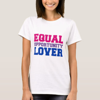 Equal Opportunity Lover T-Shirt