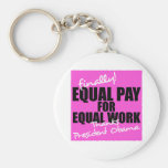 Equal Pay For Equal Work Keychains
