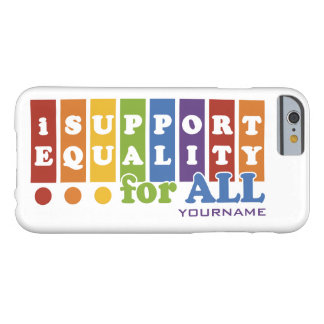 Equal Rights custom cases Barely There iPhone 6 Case