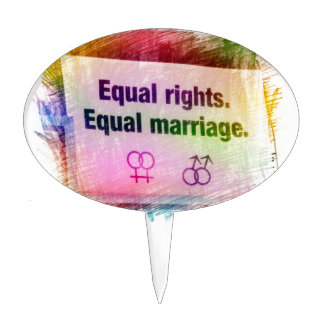 Equal Rights Equal Marriage Cake Topper