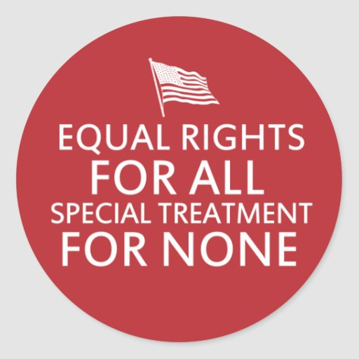 """equal rights for all special privileges for none essay Cannot deny the negro the right to undertake everything the white man undertakes, and to climb to any height he may be able to scale the theory of limited rights does not jibe with our democratic slogan of """"equal rights for all, special privileges for none,"""" which we take out of cold storage every four years."""