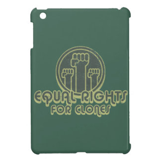 Equal Rights for Clones Cover For The iPad Mini