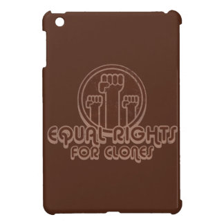 Equal Rights for Clones iPad Mini Cover