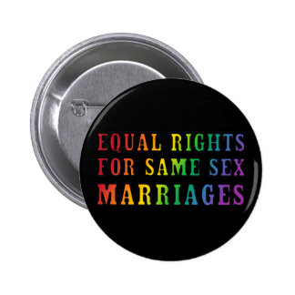 Equal Rights for Same Sex Marriages Button