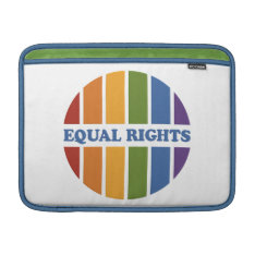 Equal Rights Macbook Sleeves at Zazzle