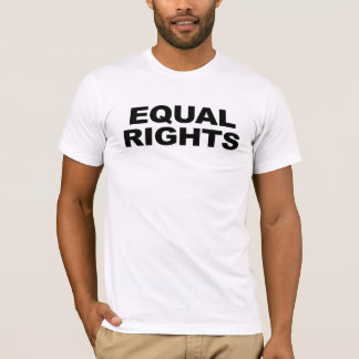 Equal Rights T-Shirt