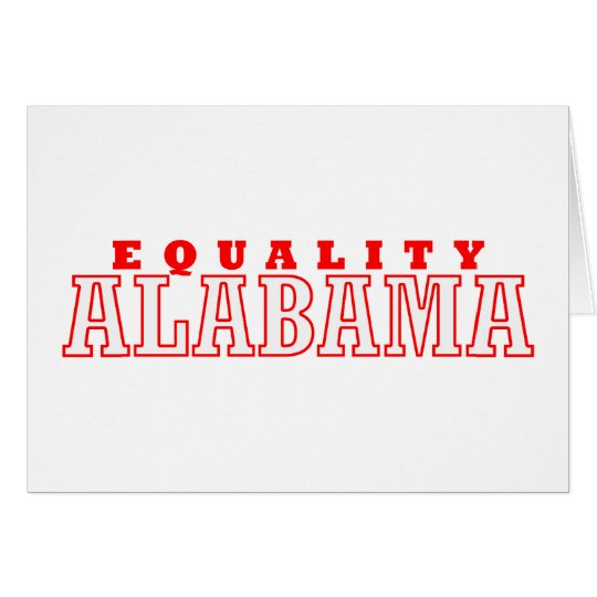 Equality, Alabama Card