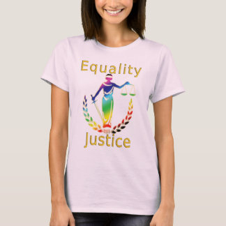 Equality and Justice T-Shirt
