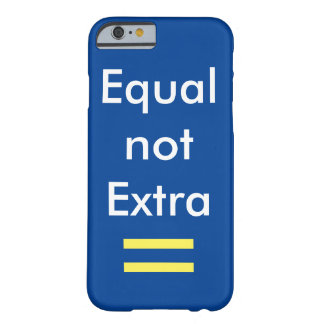 Equality Barely There iPhone 6 Case