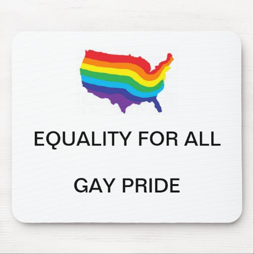 EQUALITY FOR ALL-GAY PRIDE MOUSEPAD