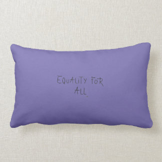 Equality for All, Home Decor, Modern Lumbar Pillow