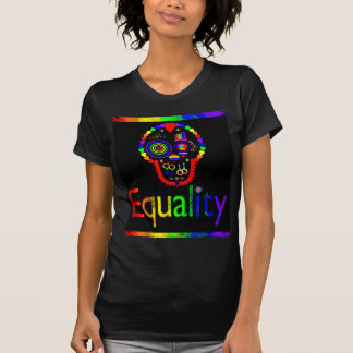 Equality for everyone - Even the dead T-Shirt